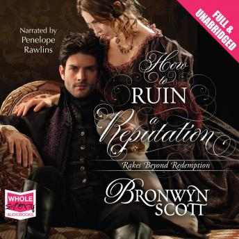How to Ruin a Reputation, Bronwyn Scott