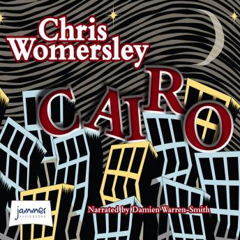 Cairo, Chris Womersley