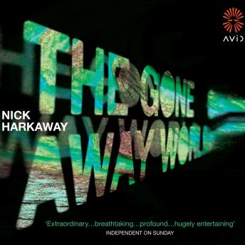 Gone-Away World, Nick Harkaway