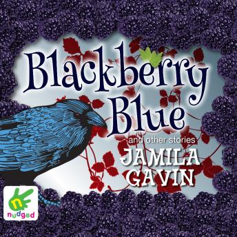 Blackberry Blue, Jamila Gavin