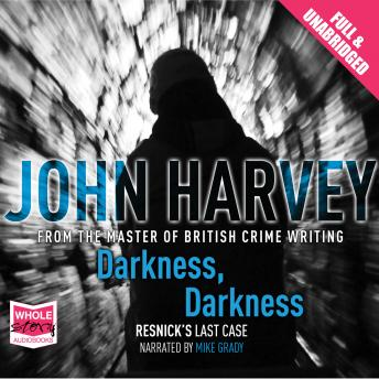 Darkness, Darkness, John Harvey