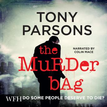 Murder Bag, Audio book by Tony Parsons