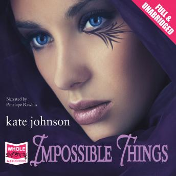 Impossible Things, Kate Johnson