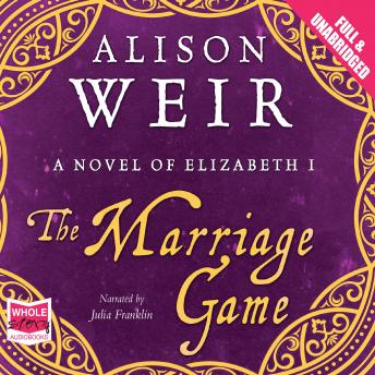 Marriage Game, Alison Weir