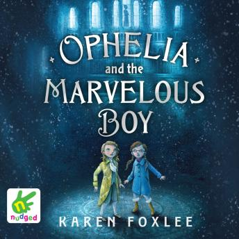 Ophelia and the Marvellous Boy, Karen Foxlee