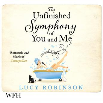 Unfinished Symphony of You and Me, Lucy Robinson