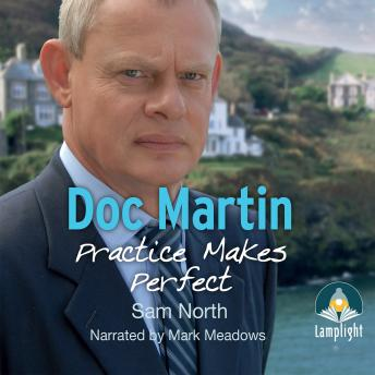 Doc Martin: Practice Makes Perfect, Sam North