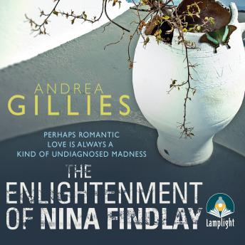 Enlightenment of Nina Findlay, Andrea Gillies