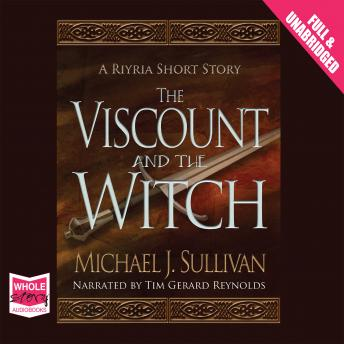Viscount and the Witch, Michael J. Sullivan