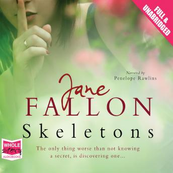 Skeletons, Jane Fallon