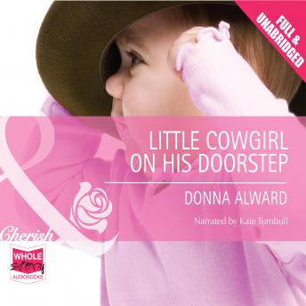 Little Cowgirl on his Doorstep, Donna Alward