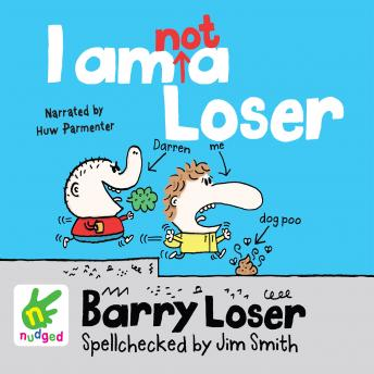 Barry Loser: I am not a Loser, Jim Smith