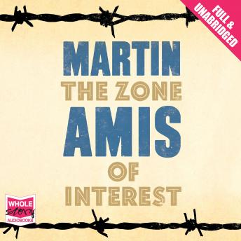 Download Zone of Interest by Martin Amis