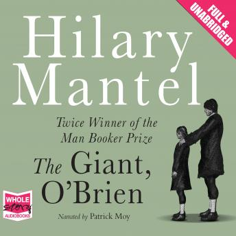 Giant, O'Brien, Hilary Mantel