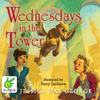 Wednesdays in the Tower, Jessica Day George