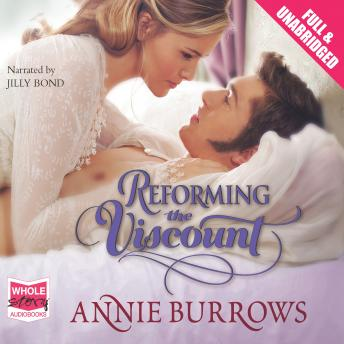 Reforming the Viscount, Annie Burrows
