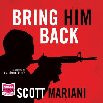 Bring Him Back, Scott Mariani