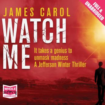 Watch Me, James Carol