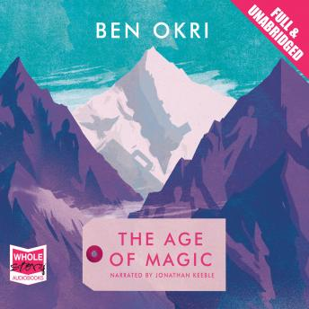 Age of Magic, Ben Okri