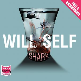 Shark, Will Self