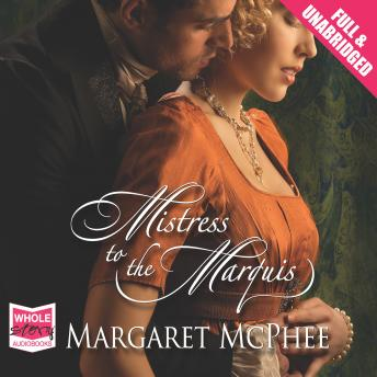 Mistress to the Marquis, Margaret McPhee