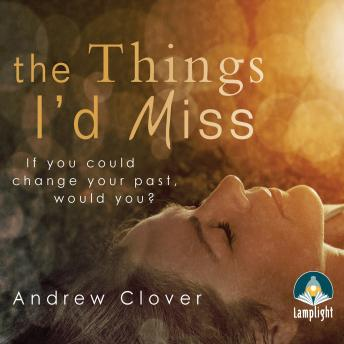Things I'd Miss, Andrew Clover