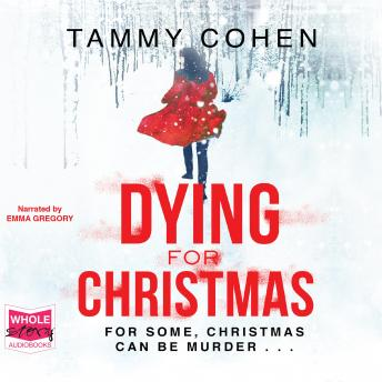 Dying For Christmas, Tammy Cohen