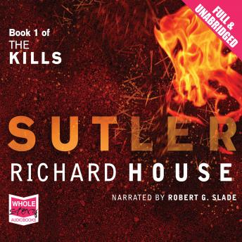 Kills: The Sutler, Richard House