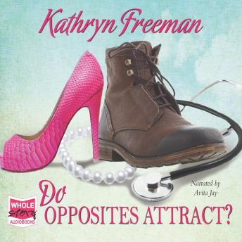 Do Opposites Attract?, Kathryn Freeman