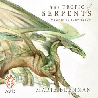 Tropic of Serpents, Marie Brennan