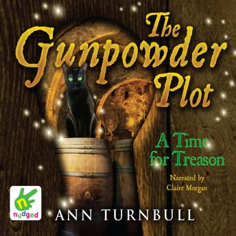 Gunpowder Plot: A Time for Treason, Ann Turnbull