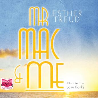 Mr Mac and Me, Esther Freud