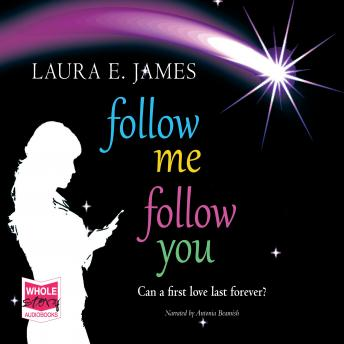 Follow Me Follow You, Laura E. James