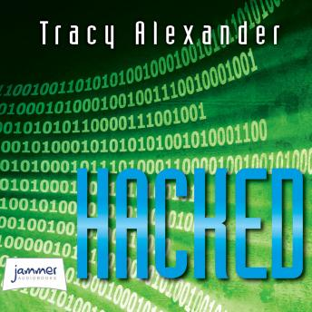 Hacked, Tracy Alexander