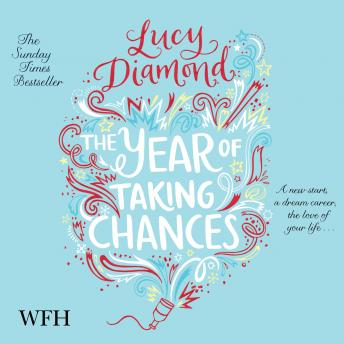 Year of Taking Chances, Lucy Diamond
