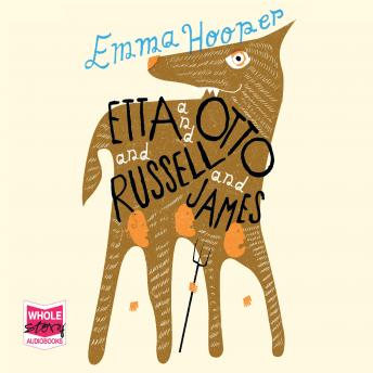 Etta and Otto and Russell and James, Emma Hooper