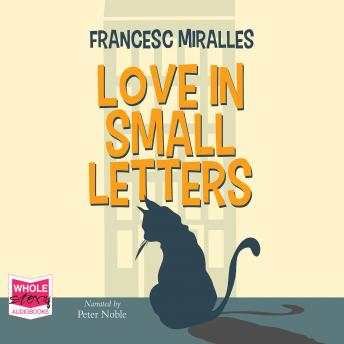 Love in Small Letters, Francesc Miralles
