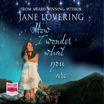 How I Wonder What You Are, Jane Lovering