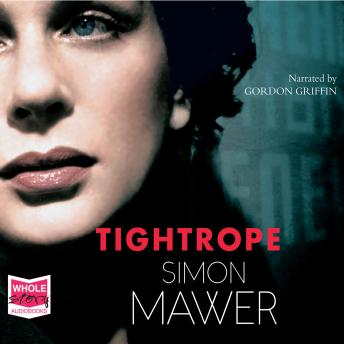 Tightrope, Simon Mawer