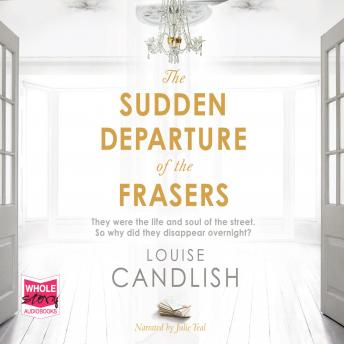 Sudden Departure of The Frasers, Louise Candlish