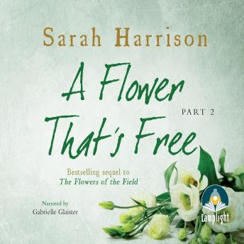 Flower That's Free - Part Two, Sarah Harrison