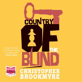 Country of the Blind, Chris Brookmyre