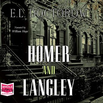 Homer and Langley, E.L. Doctorow