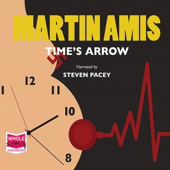 Time's Arrow, Martin Amis