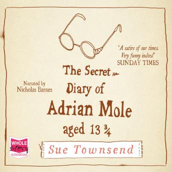 Secret Diary of Adrian Mole, Aged 13 3/4, Sue Townsend