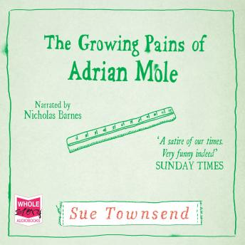 Growing Pains of Adrian Mole, Sue Townsend