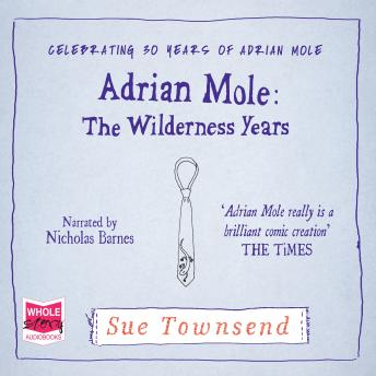 Adrian Mole: The Wilderness Years, Sue Townsend