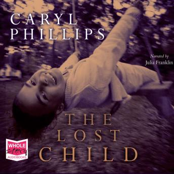 Lost Child, Caryl Phillips