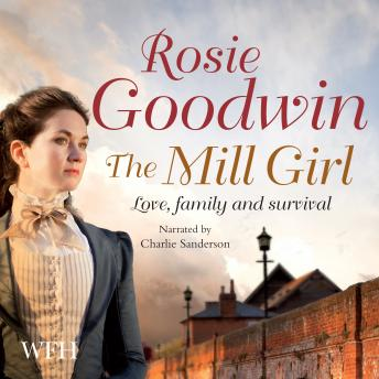 Mill Girl, Rosie Goodwin
