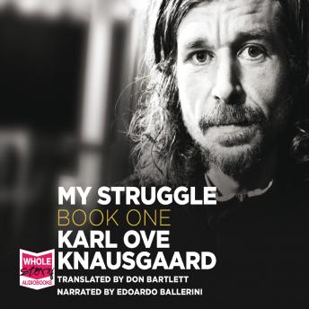 Death in the Family: My Struggle, Book 1, Karl Ove Knausgaard